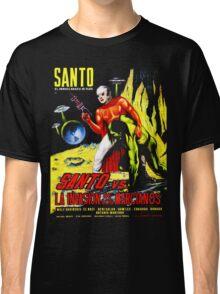 Santo vs. The Invasion of the Martians! '67 Classic T-Shirt