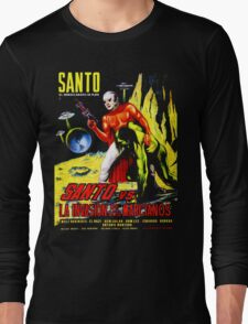 Santo vs. The Invasion of the Martians! '67 Long Sleeve T-Shirt