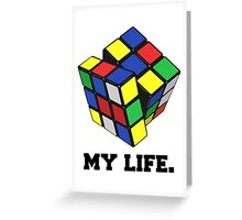 """Rubix Cube (Complex), """"My Life."""" Quote Greeting Card"""