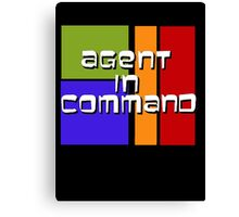I am Agent in Command  Canvas Print
