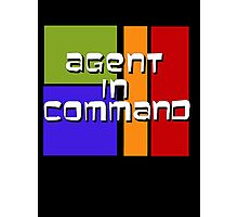 I am Agent in Command  Photographic Print