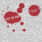 Cult of Pop classic by cultofpop