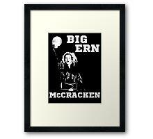 Big Ern Framed Print