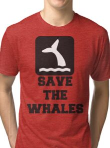 Save The Whales, Icon, Quote Tri-blend T-Shirt
