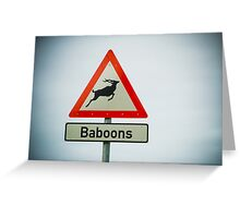 Watch out for baboons that look like antelope Greeting Card
