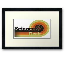 Science Geek  Framed Print