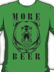 More Beer T-Shirt
