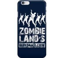Zombieland Best Dance Crew iPhone Case/Skin