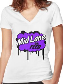 League of Legends: Mid Lane or Feed Women's Fitted V-Neck T-Shirt