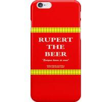 Rupert the Beer iPhone Case/Skin