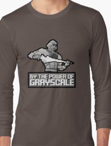 By the Power of Grayscale Long Sleeve T-Shirt