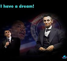 I Have a Dream by woodywhip