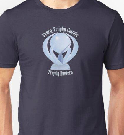 Trophy Hunters  Unisex T-Shirt