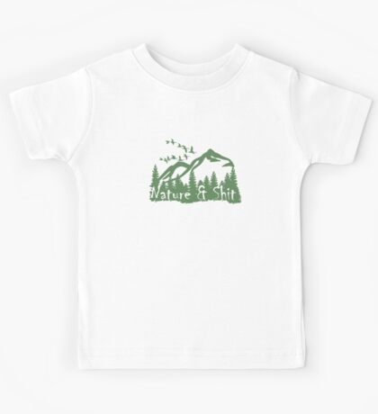 Nature and shit  Kids Tee