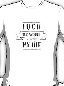 F*ck The World ATL Lyrics // reversed T-Shirt