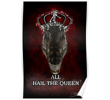 ALL HAIL THE QUEEN  Poster