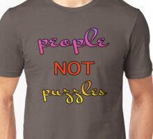 People Not Puzzles – (text) Unisex T-Shirt