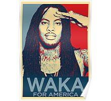 #WakaForAmerica Poster