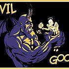 Evil vs. Good by Benjamin Bader