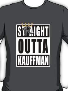 KC ROYALS: STRAIGHT OUTTA KAUFFMAN T-Shirt