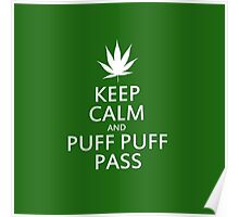 Keep calm and puff puff pass Poster