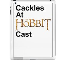 Cackles at the Hobbit Cast (white card) iPad Case/Skin