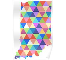 Indiana Colorful Triangles Geometric Hipster USA State Indianapolis Poster