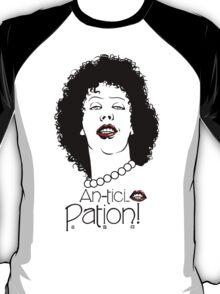 Anticipation! T-Shirt