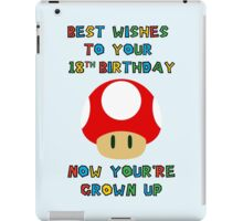 Happy Birthday - All grown up 18 iPad Case/Skin