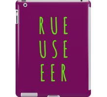 Rue Use Eer – II iPad Case/Skin