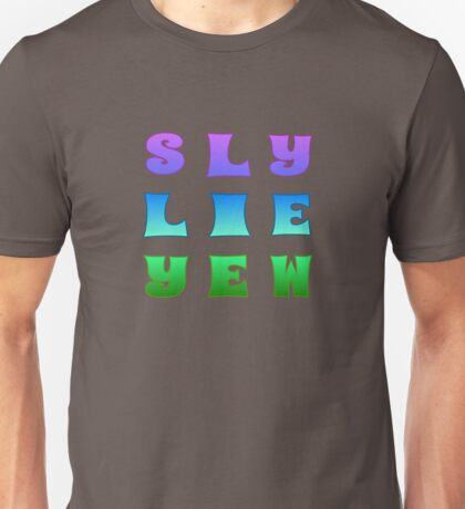 Sly Lie Yew Unisex T-Shirt