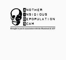 AIDS Depopulation Scam - Illuminati & AZT Unisex T-Shirt