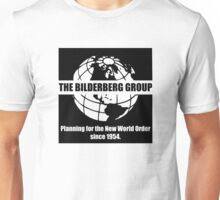 The Bilderberg Group - Planning For New World Order Unisex T-Shirt