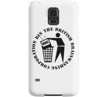 Bin The British Brainwashing Corporation Samsung Galaxy Case/Skin