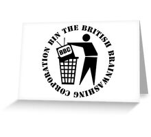 Bin The British Brainwashing Corporation Greeting Card