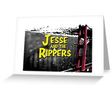 Jesse and the Rippers 90s Style Greeting Card