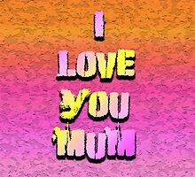 Beautiful Cushions/ Mothers day/I love you Mum by ozcushionstoo