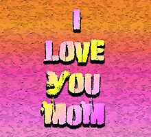 Beautiful Cushions/ Mothers day/I love you Mom by ozcushionstoo