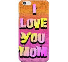 Beautiful Cushions/ Mothers day/I love you Mom iPhone Case/Skin