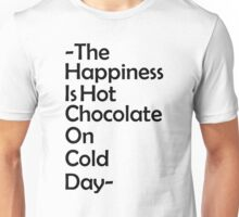 Happiness is... Unisex T-Shirt