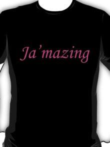 Ja'mazing T-Shirt