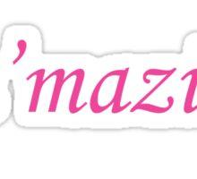 Ja'mazing Sticker
