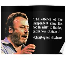 Hitchens - Independent Mind Quote Poster