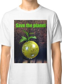Save the planet Classic T-Shirt