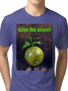 Save the planet Tri-blend T-Shirt