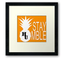 Stay Humble Funny Geek Nerd Framed Print