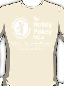 The hokey pokey clinic funny geek nerd T-Shirt