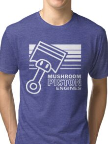 Mushroom Piston Engines Tri-blend T-Shirt