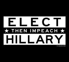 ELECT (then impeach) HILLARY by TVsauce