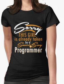 """Sorry This Girl is already taken by a Smart & Sexy Programmer"" Collection #800202 T-Shirt"